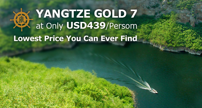 Yangtze Gold 7 Cruise at USD439/Person