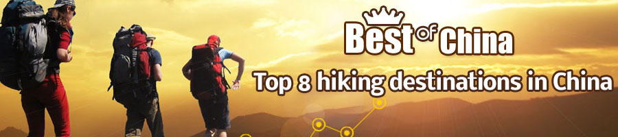 Top 8 Hiking Destinations in China
