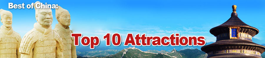 Top 10 China Attractions