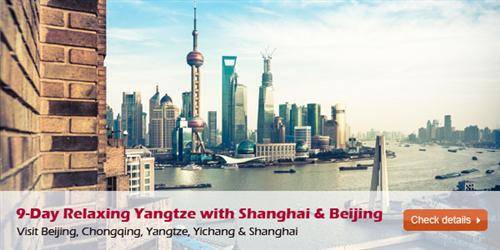 9-Day Relaxing Yangtze with Shanghai and Beijing